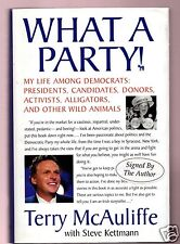 WHAT A PARTY-DNC/CLINTON MANAGER TERRY McAULIFFE SIGNED 1ST-VERY GOOD