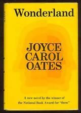 Joyce Carol OATES / Wonderland First Edition 1971