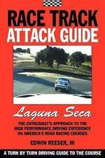 Race Track Attack Guide-Laguna Seca by Edwin Benjamin Reeser (2010, Paperback)