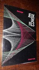 JEUX DE FILS - Glen Saeger 1976