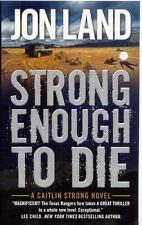 Caitlin Strong Novels Ser.: Strong Enough to Die : A Caitlin Strong Novel 1...