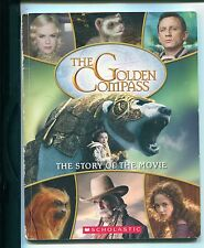"""The Golden Compass: The Story of the Movie"", Paul Harrison (Adaptation of film)"