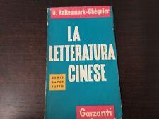 O. Kaltenmark-Chéquier - La letteratura cinese