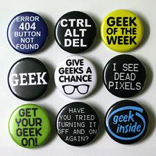 Computer IT Geek Nerd Badges Buttons Pins x 9 - Size 25mm
