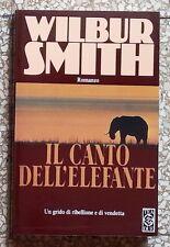 33427 Wilbur Smith - Il canto dell'elefante - TEA DUE - 1994 (I edizione)
