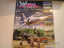 ** Wing Masters n°19 B-25B Mitchell A6M5 Zéro 52 SAAB JAS 39 Gripen