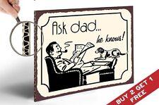 Chiedere DAD sa Retrò Vintage Sign Poster 210x300mm regalo idea per i padri / Uomini