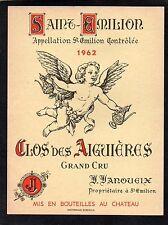 ST EMILION GC VIEILLE ETIQUETTE CLOS DES AIGUIERES 1962   §28/09/16§