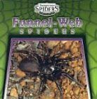 Funnel-Web Spiders (Dangerous Spiders: An Imaginat