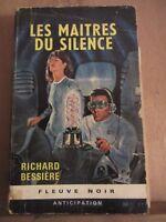 Richard-Bessière: Les Maîtres du Silence/ Fleuve Noir Anticipation N°279, 1965