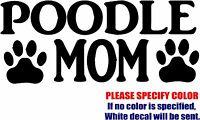 "Vinyl Decal Sticker - Poodle Mom #03 Car Truck Bumper Window Laptop JDM Fun 7"""