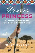 Warrior Princess: My Quest To Become The First Fem