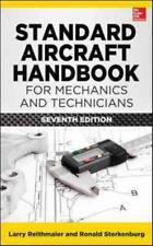 STANDARD AIRCRAFT HANDBOOK FOR MECHANICS AND TECHNICIANS - REITHMAIER, LARRY (ED