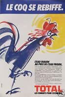 PUBLICITÉ 1983 TOTAL LE COQ SE REBIFFE - EAU CHAUDE AU PRIX DE L'EAU FROIDE