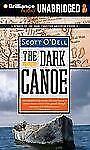 The Dark Canoe by Scott O'Dell (2012, CD, Unabridged)