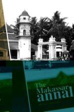 Biblioteca Indonesica: The Makassar Annals 35 (2011, Paperback)