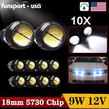 10x 9W 18mm White LED Eagle Eye Fog Light Daytime Backup Light Turn Signal Light