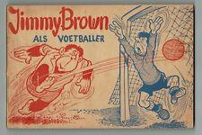 Jimmy Brown als voetballer, 1e druk