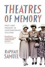 Theatres of Memory: Past and Present in Contemporary Culture, Samuel, Raphael