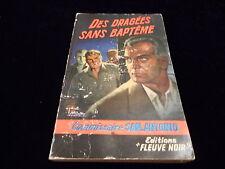 San Antonio : Des dragées sans baptême Editions Fleuve Noir 1962