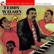 How High The Moon-From The Archives - Teddy Wilson (2013, CD NIEUW) CD-R
