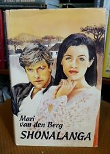 Shonalanga by Mari van den Berg Afrikaans South Africa ISBN 0799318701