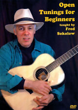 OPEN TUNINGS FOR BEGINNERS Guitar Lessons Video DVD and TABs with Fred Sokolow