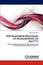 Self-Assembled Monolayer Of Aromaticthiols On Au(111): Towards Rational Desig...