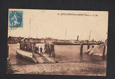 QUILLEBEUF (27) ARRIVEE du BAC / BATEAU animé en 1925