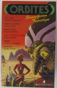 Orbites Science-Fiction Fantastique vol. n°4 1982