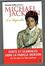 MICHAEL JACKSON - LA LÉGENDE - LA TOYA JACKSON - LIVRE EN TRÈS BON ÉTAT