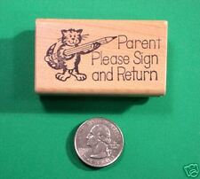 Parent Please Sign and Return' - Teacher's Wood Mounted Rubber Stamp