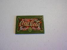 """3 1/4"""" x 2 1/4"""" Magnet (new) COCA COLA 5 CENTS AT FOUNTAINS & IN BOTTLES (green)"""