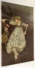 The Strange Child by E.T.A Hoffmann (Lisbeth Zwerger Art)- High Grade