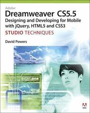 Adobe Dreamweaver CS5.5 Studio Techniques: Designing and Developing for Mobile