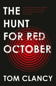The Hunt for Red October by Tom Clancy 9780008279530 | Brand New