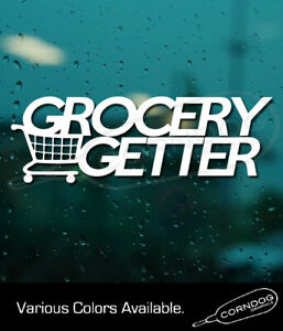 Grocery Getter STICKER VINYL DECAL  WAGON SUBIE 4 DOOR SEDAN HONDA SUBIE DUB