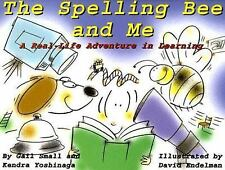 The Spelling Bee and Me: A Real-Life Adventure in Learning-ExLibrary