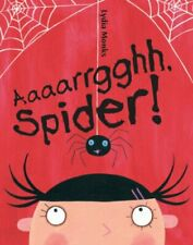 Aaaarrgghh, Spider by Monks, Lydia Board book Book The Fast Free Shipping