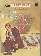 LARRY KENT DISCO DEADLY