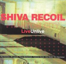 PHANTOM CITY - SHIVA RECOIL (LIVE/UNLIVE) * NEW CD
