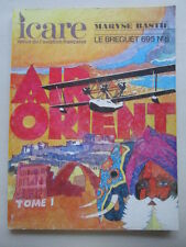 ICARE 86 MESSAGERIES TRANSAERIENNES AIR ORIENT TOME 1 MARYSE BASTIE BREGUET 695