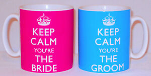 Pair Of Keep Calm You're The Bride & Groom Mugs Can Personalise Wedding Gift Mug