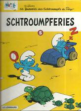 RARE/ BD - LES SCHTROUMPFS : SCHTROUMPFERIES N° 5 - 1ère EDITION 2001