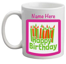 Coffee Mug Happy Birthday Personalized Original Gift Women Men 11oz NEW!