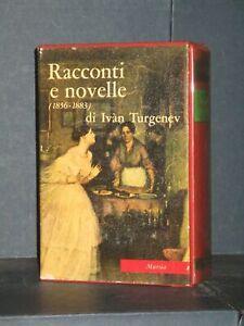 Tutte le Opere di Turgenev 3 - Racconti e novelle (1856-1883) - Mursia - 1964