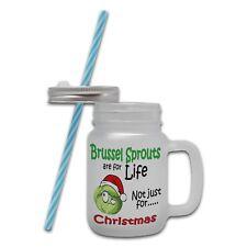 Bruselas brotes son para toda la vida, no solo para Navidad Tarro Cristal Mason Taza Con Paja
