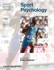 Handbook of Sports Medicine and Science, Sport Psychology (Olympic Handbook Of S