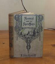 Nansen and the Frozen North. John Black. Routledge.