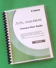 LASER PRINTED Canon Elph 310 HS, IXUS 230 HS Camcorder 212 Page Owners Manual